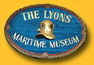 The Lyons Maritime Museum - Maritime collectibles - the largest collection of it's kind on this planet!
